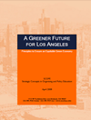 A Greener Future for Los Angeles: Principles to Ensure an Equitable Green Economy