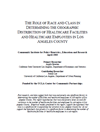 The Role of Race and Class in Determining the Geographic Distribution of Healthcare Facilities and Healthcare Employees in Los Angeles County
